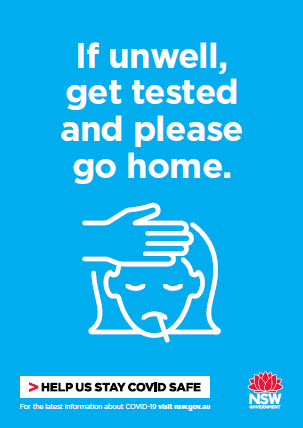 COVID-19 poster: If unwell, get tested and please go home.